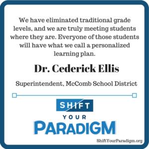 Episode 009 –  McComb School District Interview with Dr. Cederick Ellis – Shift your paradigm